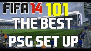 FIFA 14- 101PSG Best Set Up Formation & Squad)