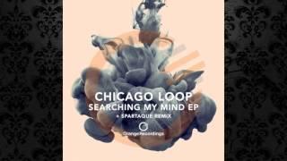 Chicago Loop - Chromium (Original Mix) [ORANGE RECORDINGS]