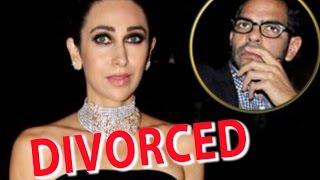 Karishma Kapoor & Sanjay Kapoor Finally Get Divorced !