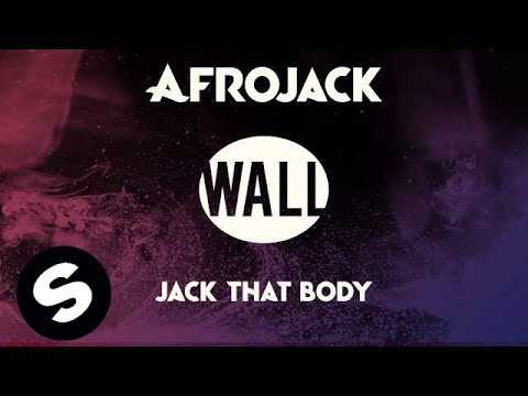 Afrojack - Jack That Body (OUT NOW)