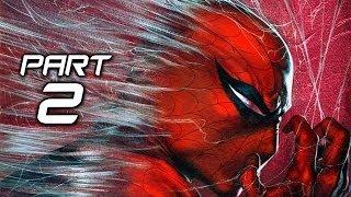 The Amazing Spider Man 2 Game Gameplay Walkthrough Part 2