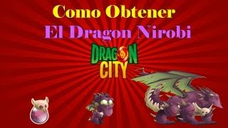 Como Obtener El Dragon Nirobi De Dragon City
