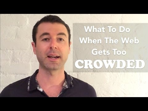 How To Get Attention When The Web Gets Too Crowded Video