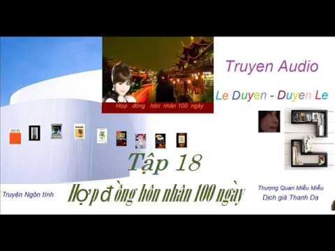 Tập 18 -Hợp  Đồng Hôn Nhân 100 ngày -Thượng Quan Miễu Miễu - Truyện Audio Lê Duyên-Duyên Lê