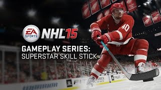 NHL 15 Gameplay Series: Superstar Skill Stick