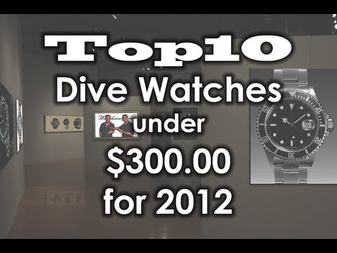 Top10 dive watches under 300.00 for 2012