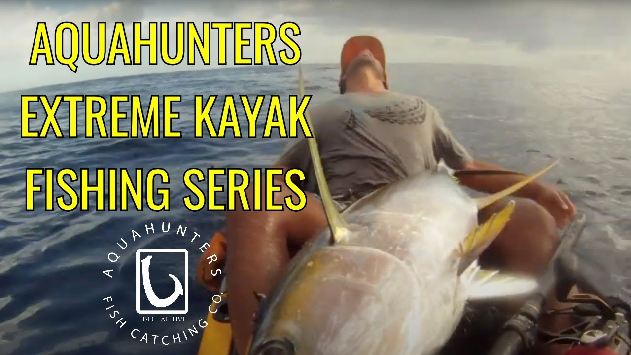 Ahtv season 1 hawaii extreme kayak fishing trailer for Kayak fishing hawaii