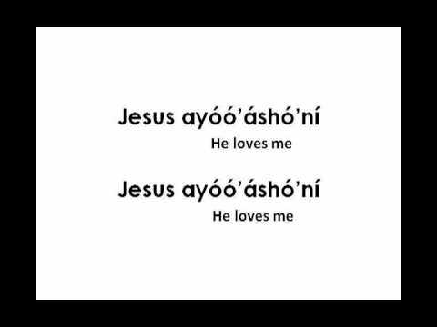 Jesus loves me navajo lyrics youtube
