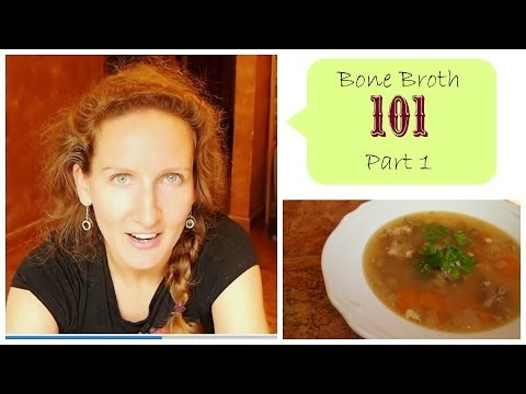 Bone Broth 101 - Part 1: Improve Your Teeth, Skin, Immune System, and more!