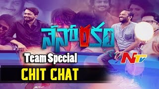 Nenorakam Movie Team Special Chit Chat
