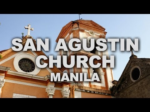 San Agustin Church of Manila