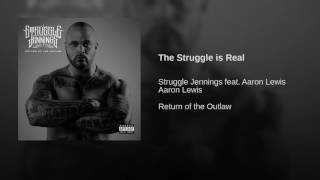 "Struggle Jennings - ""The Struggle is Real"" ft. Aaron Lewis (Audio)"