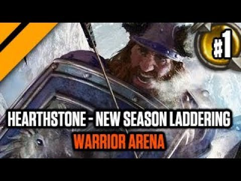 Hearthstone - New Season Laddering - P1 Warrior Arena