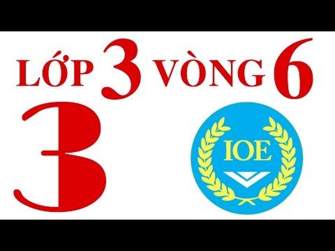 IOE Olympic Tiếng Anh lớp 3 vòng 6 năm 2014-2015