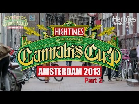 2013 Cannabis Cup Amsterdam (Part 2)