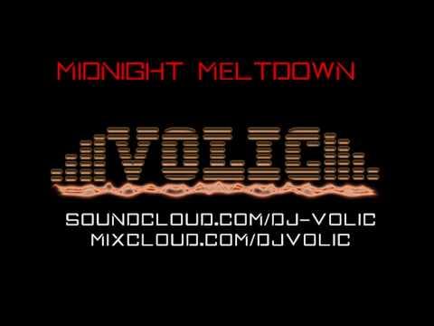 DJ Volic - Midnight Meltdown