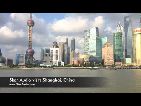 Skar Audio visits Downtown Shanghai - River Viewing