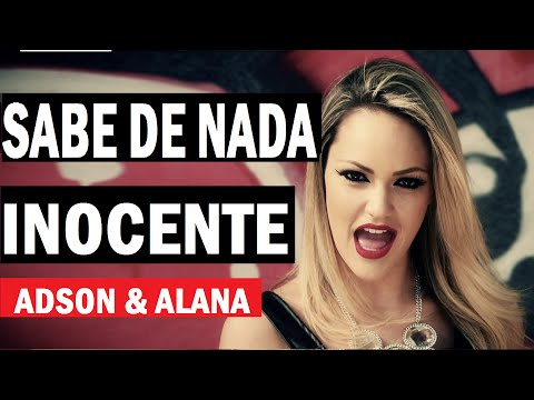 Adson e Alana - Sabe de Nada Inocente ( Clipe HD ) Lancamento 2015 - Sertanejo