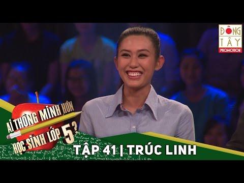 AI THÔNG MINH HƠN HỌC SINH LỚP 5   TẬP 41   TRÚC LINH   27/01/2016