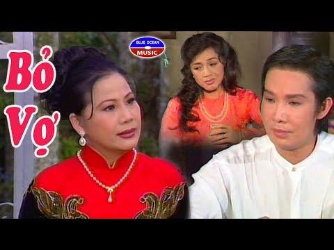 Cai Luong Bo Vo  (Bỏ Vợ)