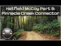 Hatfield McCoy Oct 2017 Part 9 Pinnacle Creek Connector