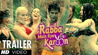 Rabba Main Kya Karoon Theatrical Trailer