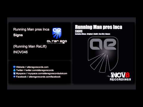 Running Man pres Inca - Signs (Running Man Relift) [INOV8]