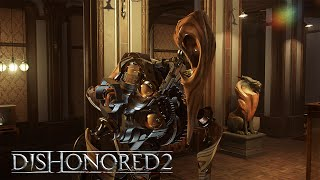Dishonored 2 - Clockwork Mansion Gameplay Trailer