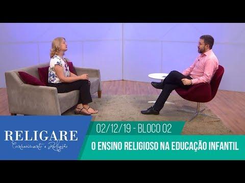 Entrevista – Programa Religare – O ensino religioso na educação infantil – Bloco 02