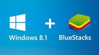 Tutorial How To Install Bluestacks On Windows 8.1 NEW