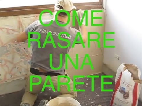 Come rasare un muro interno vlog tutorial casa youtube - Rasare muro interno ...