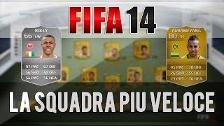 La Squadra Più VELOCE Di FIFA 14 Squad Builder