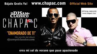 Chapa C Enamorado De Ti