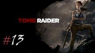 Tomb Raider. Серия 13 - Слишком много жертв.