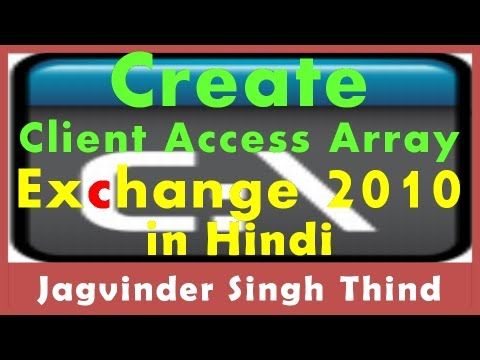 Exchange Server 2010 Part 99 Creating Client Access Array