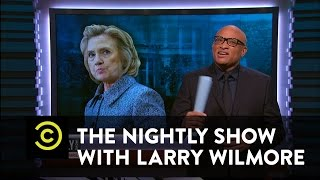 Nightly Show: Hillary Clinton, Try and Stop Me