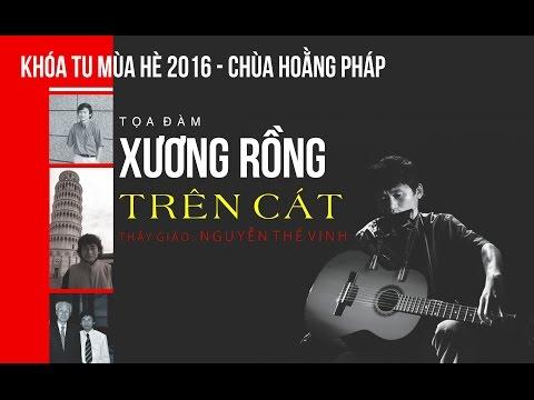 KTMH 2016 - Tọa đàm Xương Rồng Trên Cát - Thầy giáo: Nguyễn Thế Vinh