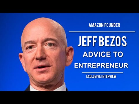 Jeff Bezos Advice To Entrepreneurs - Founder of Amazon.com