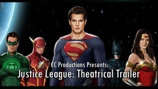 Justice League Theatrical Movie Trailer: CC Productions