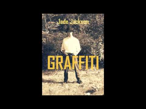 Jade Jackson - GRAFFITI (Audio 2014)
