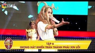 Giọng ải giọng ai   tập 6: Trấn Thành, Thu Trang lên sân khấu để xin lỗi vì chọn nhầm thí sinh