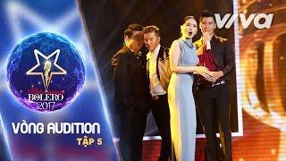 Tập 5 Full HD | Vòng Tinh Hoa | Thần Tượng Bolero 2017 | Mùa 2
