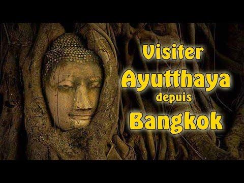 visiter ayutthaya depuis bangkok