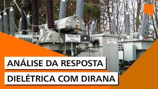 Análise da Resposta Dielétrica com DIRANA