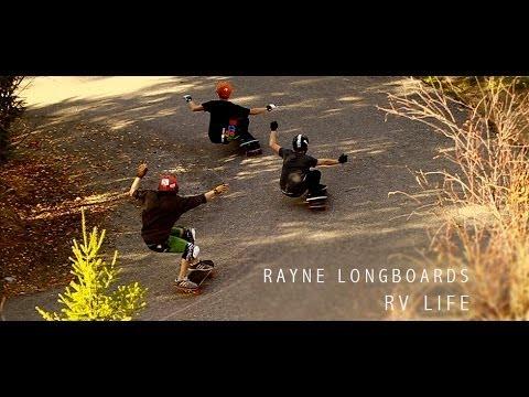 Rayne Longboards: RV Life