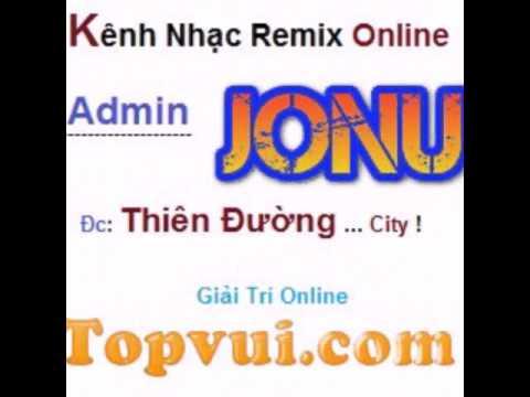 Đừng Khóc Sau Lưng Anh (remix) - Đinh Kiến Phong - Kênh giải trí Topvui  .com