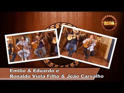 Roda Sertaneja - PGM 70 - Emílio & Eduardo e Ronaldo Viola Filho & João Carvalho