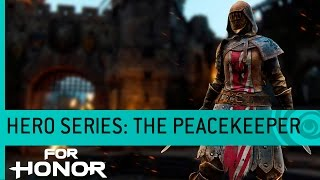 For Honor - The Peacekeeper: Knight Gameplay Trailer