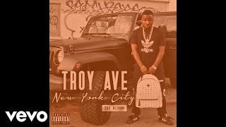 Troy Ave - Regretful