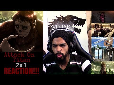 Attack on Titan 2x1 REACTION/REVIEW!!!!